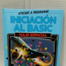 Libros de segunda mano: INICIACIÓN AL BASIC. VIAJE ESPACIAL. ANAYA. SPECTRUM Y COMMODORE. NUEVO. 1985. APRENDE A PROGRAMAR.. Lote 153144938