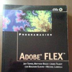 Libros de segunda mano: PROGRAMACIÓN ADOBE FLEX. ANAYA MULTIMEDIA. JEFF TAPPER. Lote 153262690