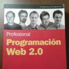 Libros de segunda mano: PROGRAMACIÓN WEB 2.0. ANAYA MULTIMEDIA/WROX. ERIC VAN DER VLIST. Lote 153263134