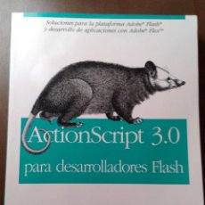 Libros de segunda mano: ACTIONSCRIPT 3.0 PARA DESARROLLADORES FLASH. JOEY LOTT. ANAYA MULTIMEDIA O REILLY. . Lote 153264494