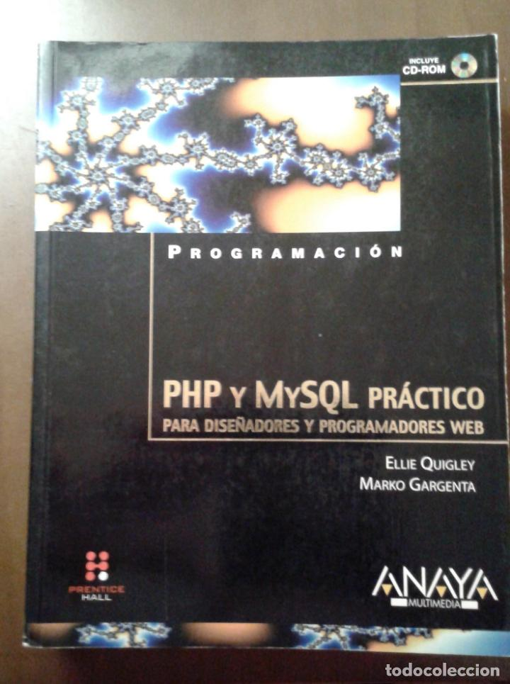PHP Y MYSQL PRÁCTICO. ANAYA MULTIMEDIA. ELLIE QUIGLEY. (Libros de Segunda Mano - Informática)
