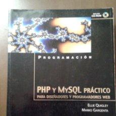 Libros de segunda mano: PHP Y MYSQL PRÁCTICO. ANAYA MULTIMEDIA. ELLIE QUIGLEY.. Lote 153264714