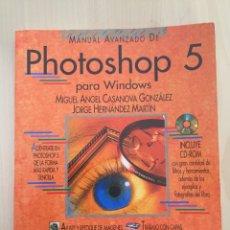 Libros de segunda mano: PHOTOSHOP 5-INCLUYE CD ROM- ANAYA MULTIMEDIA. Lote 153625437