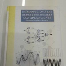 Libros de segunda mano: INTRODUCCION A LAS REDES FUNCIONALES CON APLICACIONES NUEVO PARADIGMA NEURONAL PARANINFO 1998 VVAA. Lote 153710933