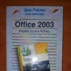 Libros de segunda mano: OFFICE 2003,ANAYA,GUIA. Lote 154060854