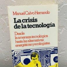 Libros de segunda mano: LIBRO - LA CRISIS DE LA TECNOLOGÍA. Lote 54763847