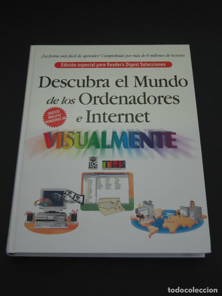 DESCUBRA EL MUNDO DE LOS ORDENADORES E INTERNET VISUALMENTE - 1999 - 320 PÀG. - TAMAÑO 28.6X22.1 CM. (Libros de Segunda Mano - Informática)