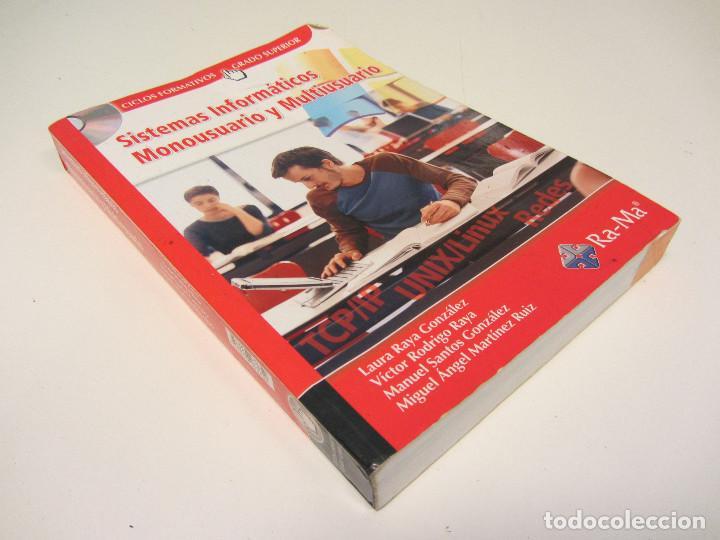 Libros de segunda mano: Sistemas informáticos monousuario y multiusuario. Ra-Ma editorial 2007. 557 páginas - Foto 2 - 155133522