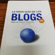 Libros de segunda mano: LA GRAN GUÍA DE LOS BLOGS. Lote 155159674