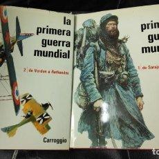 Libros de segunda mano: LA PRIMERA GUERRA MUNDIAL OBRA COMPLETA 2 TOMOS EDITORIAL CARROGGIO. Lote 155671798