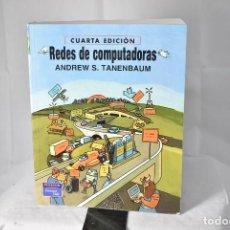 Libros de segunda mano: REDES DE COMPUTADORAS. ANDREW S. TANENBAUM. 4ªEDICION. PRENTICE HALL. MEXICO 2003. Lote 155725062