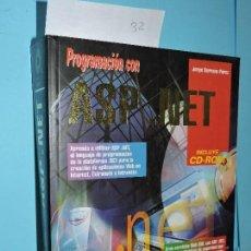 Libros de segunda mano: PROGRAMACIÓN CON ASP.NET. SERRANO PÉREZ, JORGE. ED. ANAYA. MADRID 2002. Lote 155784030