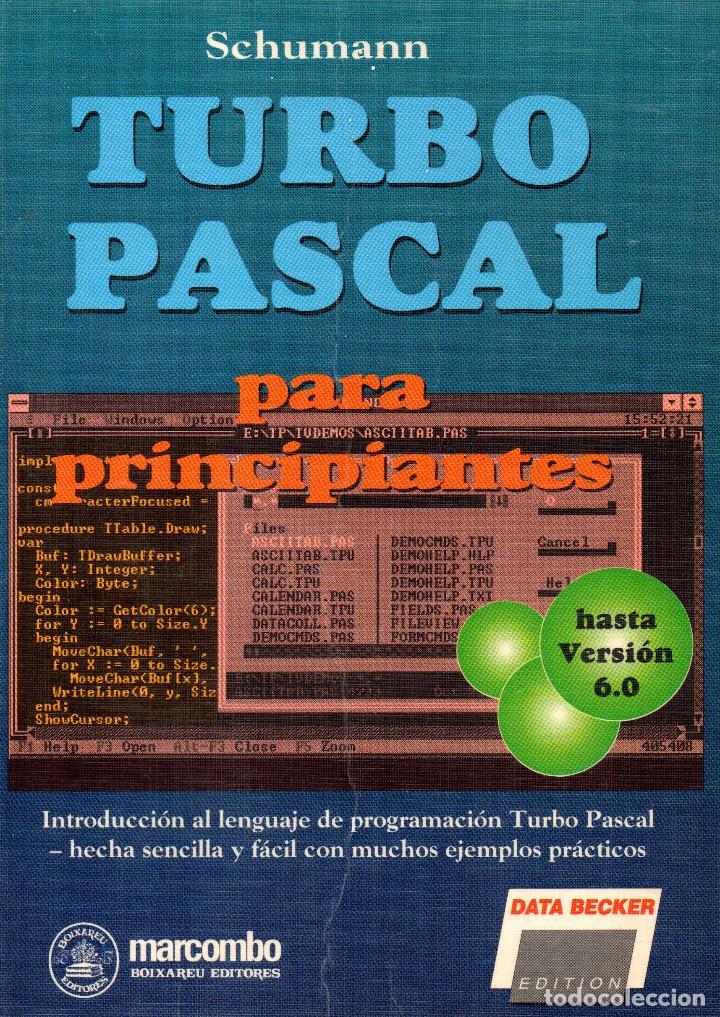 TURBO PASCAL PARA PRINCIPIANTES (Libros de Segunda Mano - Informática)