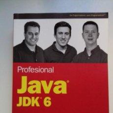 Libros de segunda mano: PROFESIONAL JAVA JDK 6. Lote 156217466