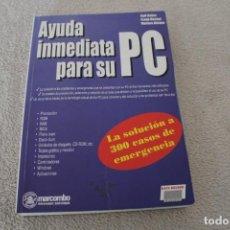 Libros de segunda mano: AYUDA INMEDIATA PARA SU PC MARCOMBO 1997. Lote 156651682