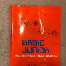 Libros de segunda mano: BASIC JUNIOR (INICIACIÓN A LA PROGRAMACIÓN). VV.AA.. EDITADO POR LOS AUTORES 1984.. Lote 157081336