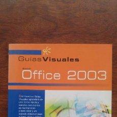 Libros de segunda mano: GUIAS VISUALES MICROSOFT OFFICE 2003 ANAYA NUEVO SIN USO. Lote 157385054
