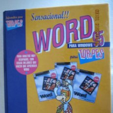 Libros de segunda mano: SENSASCIONAL WORD PARA WINDOWS 95 PARA TORPES. . Lote 157443722