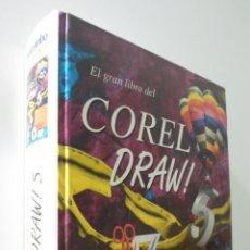 Libros de segunda mano: EL GRAN LIBRO DEL CORELDRAW 5 - KRAUS, HELMUT. Lote 157669948
