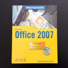 Libros de segunda mano: MICROSOFT OFFICE 2007 + CD. MANUAL IMPRESCINDIBLE. MANUELA PEÑA ALONSO. ANAYA. MADRID, 2007.. Lote 157819170