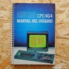 Libros de segunda mano: AMSTRAD CPC 464 MANUAL DE USUARIO . Lote 158114634