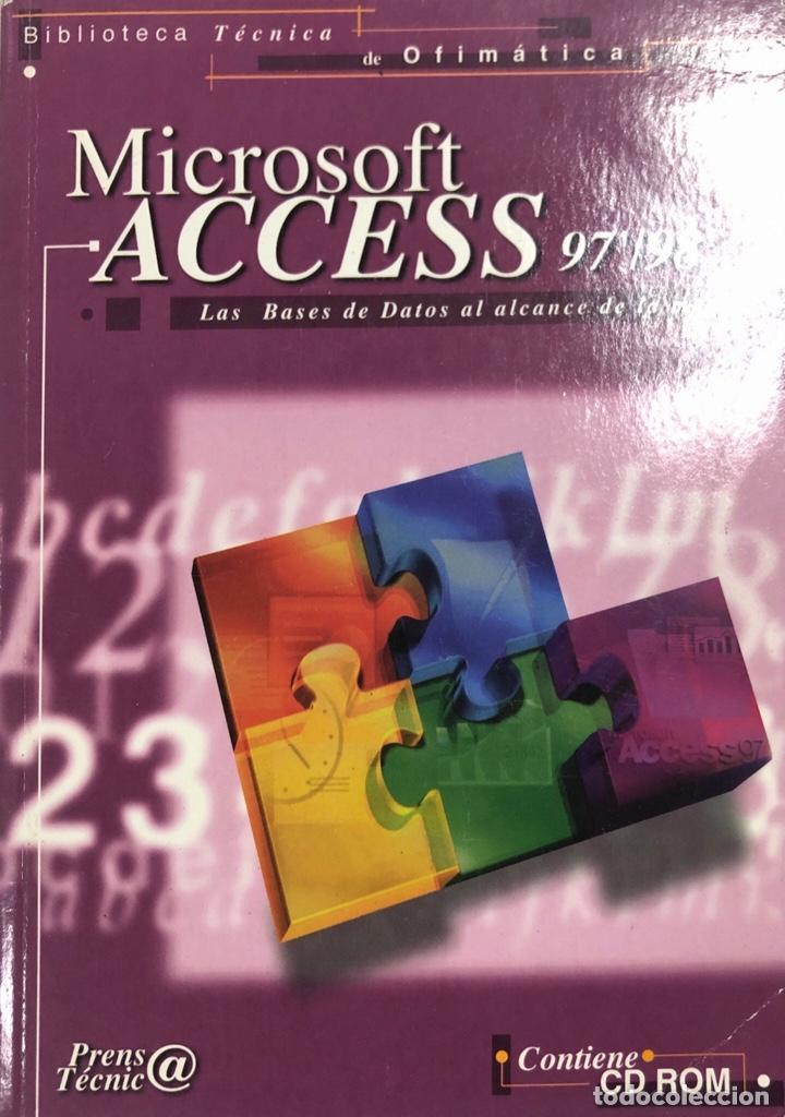 MICROSOFT ACCESS 97/98 SIN CD ROOM. PAGS 182. ESPAÑA 1998. (Libros de Segunda Mano - Informática)
