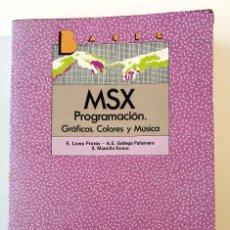 Libros de segunda mano: MSX PROGRAMACIÓN. GRÁFICOS, COLORES Y MÚSICA. EDITORIAL SM. 1985. NUEVO.. Lote 158851794