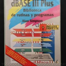 Livres d'occasion: LIBRO INFORMATICA DBASE III PLUS BIBLIOTECA DE RUTINAS Y PROGRAMAS . ALAN SIMPSON 1989. Lote 159528474