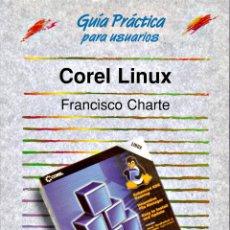 Libros de segunda mano: COREL LINUX. Lote 159642626