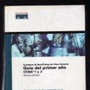 Libros de segunda mano: GUÍA DEL PRIMER AÑO CCNA 1 Y 2 - ACADEMIA DE NETWORKING DE CISCO SYSTEMS - 3ª EDICIÓN, 2004. Lote 160030666