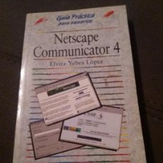 Libros de segunda mano: NETSCAPE COMMUNICATOR 4. Lote 160300418