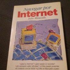Libros de segunda mano: NAVEGAR POR INTERNET. Lote 160300766