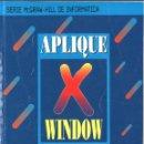 Libros de segunda mano: APLIQUE WINDOW. MCGRAW HILL. 1993. Lote 160934322