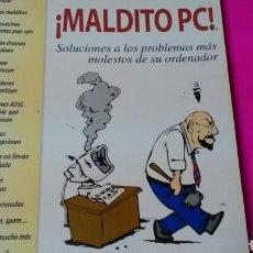 Libros de segunda mano: ¡MALDITO PC ! STEVE BASS. O'REILLY.. Lote 161279034