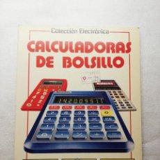 Libros de segunda mano: COLECCIÓN ELECTRÓNICA CALCULADORAS DE BOLSILLO PLESA SM 1984. Lote 161299378