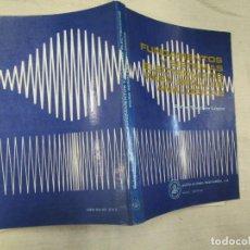 Libros de segunda mano: FUNDAMENTOS Y SISTEMAS ELECTRONICOS PARA SEÑALES ANALOGICAS - RAFAEL SANCHEZ - MARCOMBO 1988 + 1S. Lote 161599818