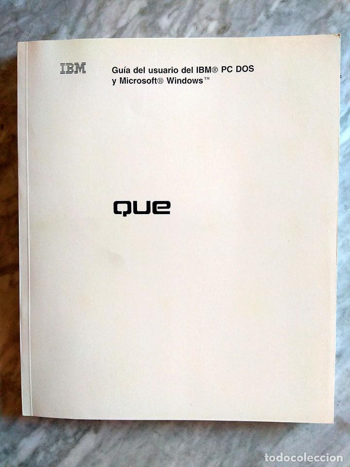 Libros de segunda mano: Lote 3 manuales: Guía del usuario IBM PC DOS, DOS 3.30 Guía del usuario, Iniciación al DOS 4.00 - Foto 2 - 162342910