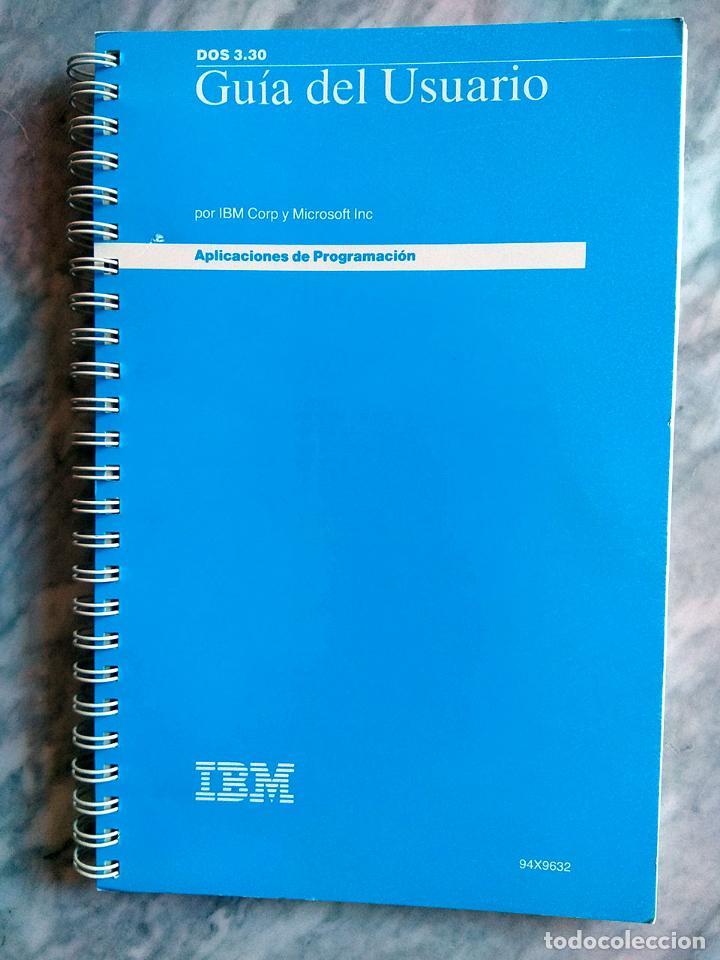 Libros de segunda mano: Lote 3 manuales: Guía del usuario IBM PC DOS, DOS 3.30 Guía del usuario, Iniciación al DOS 4.00 - Foto 5 - 162342910