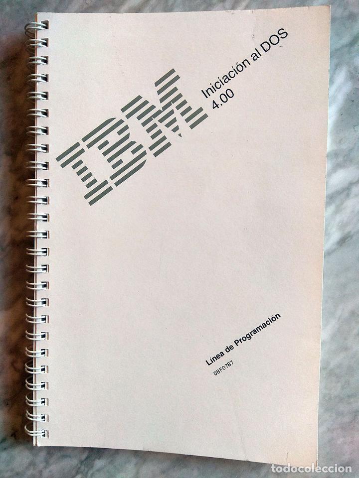 Libros de segunda mano: Lote 3 manuales: Guía del usuario IBM PC DOS, DOS 3.30 Guía del usuario, Iniciación al DOS 4.00 - Foto 10 - 162342910