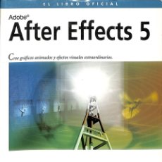 Libros de segunda mano: AFTER EFFECTS 5. Lote 162725165