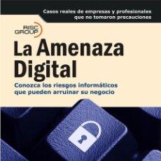 Libros de segunda mano: LA AMENAZA DIGITAL. Lote 162736704