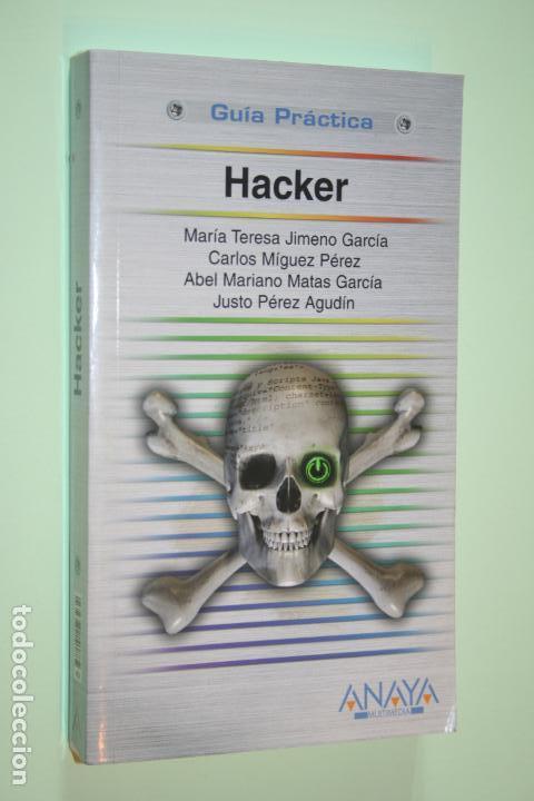 HACKER *** LIBRO SEGURIDAD INFORMÁTICA *** GUÍA PRÁCTICA *** ANAYA (2009) (Libros de Segunda Mano - Informática)