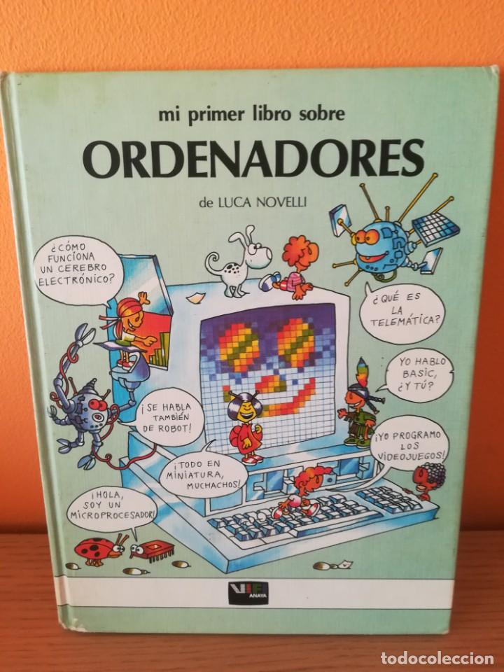 MI PRIMER LIBRO DE ORDENADORES. LUCA NOVELLI. ANAYA. 1985. (Libros de Segunda Mano - Informática)