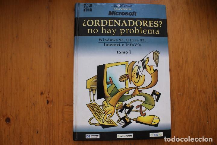 ORDENADORES NO HAY PROBLEMA 2 TOMOS (Libros de Segunda Mano - Informática)
