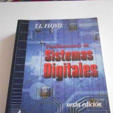 Libros de segunda mano: FUNDAMENTOS DE SISTEMAS DIGITALES. Lote 164584386