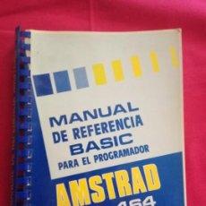 Libros de segunda mano: AMSTRAD CPC 464 MANUAL REFERENCIA BASIC PARA PROGRAMADOR.. Lote 165130350