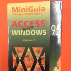 Libros de segunda mano: ACCESS PARA WINDOWS 95 (VERSIÓN 7) - 1996. Lote 165647753