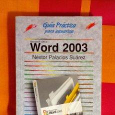 Libros de segunda mano: LIBRO WORD 2003. Lote 165797705