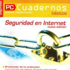 Libros de segunda mano: PC CUADERNOS - SEGURIDAD EN INTERNET. Lote 166434382