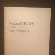 Libros de segunda mano: MICROSOFT MS-DOS SHELL GUIA DEL USUARIO VERSION 1 AÑO 1988. Lote 166502194